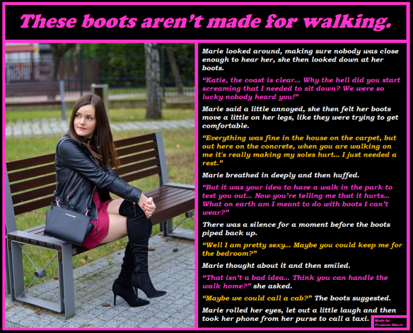 These boots aren't made for walking